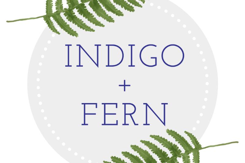 Indigo + Fern